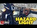 #211 TUTORIAL DIY HAZARD LIGHT YAMAHA  Y15ZR ||VLOGMALAYSIA