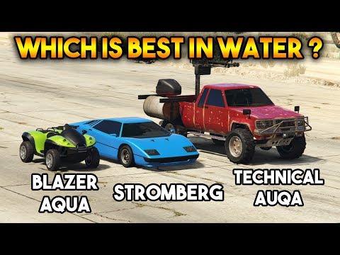 GTA 5 ONLINE : STROMBERG VS BLAZER AQUA VS TECHNICAL AQUA (WHICH IS BEST?)