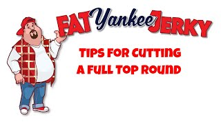 Make Beef Jerky Tips for Cutting Meat  (Fat Yankee Jerky)