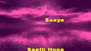 Mera Saaya - Karaoke by Mo