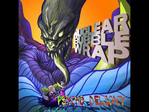Nuclear Bubble Wrap - Psycho Delicacy (2014) - 11 - Hypotenuse
