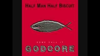 Watch Half Man Half Biscuit Fear My Wraith video
