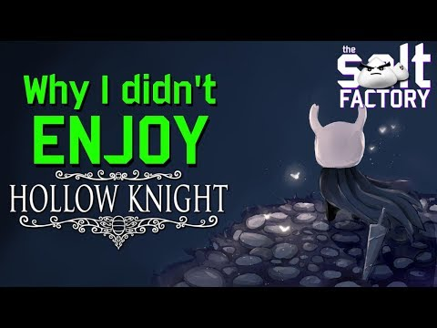 Against the Grain: Why I didn't enjoy Hollow Knight