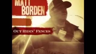 Matt Borden-Maybe I Shouldnt
