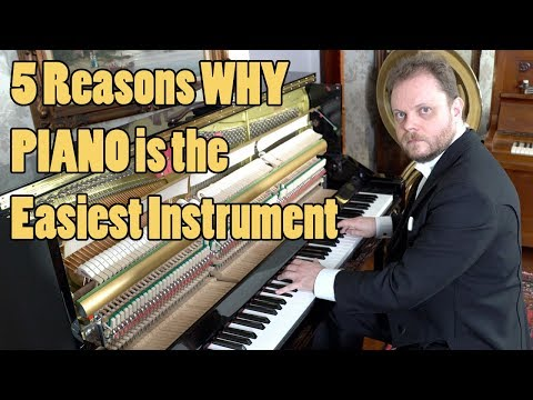 5 Reasons Why Piano is the Easiest Instrument