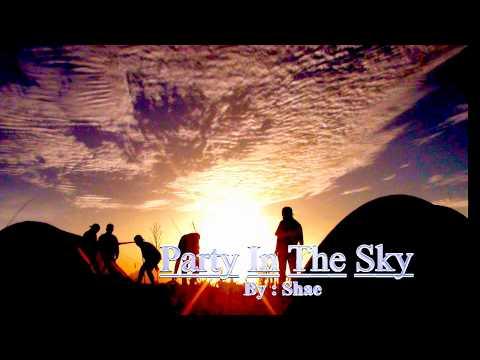 download lagu SHAE - PARTY IN THE SKY (Lirik TANPA Roy Ricardo) gratis