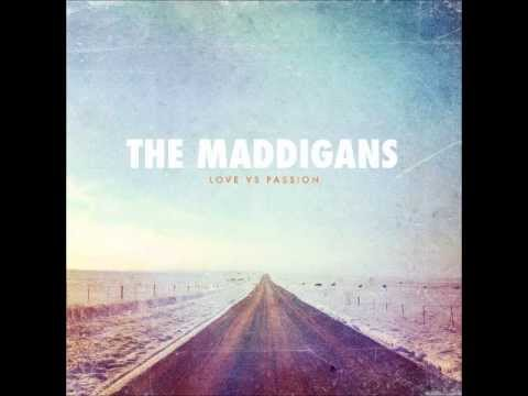 The Maddigans - If Youre Gonna Fight