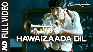 'Hawaizaada Dil'Video Song from Hawaizaada