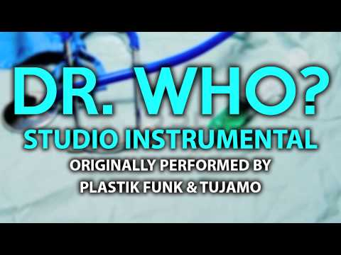 Download Lagu Dr. Who? (Cover Instrumental) [In the Style of Plastik Funk & Tujamo] MP3 Free