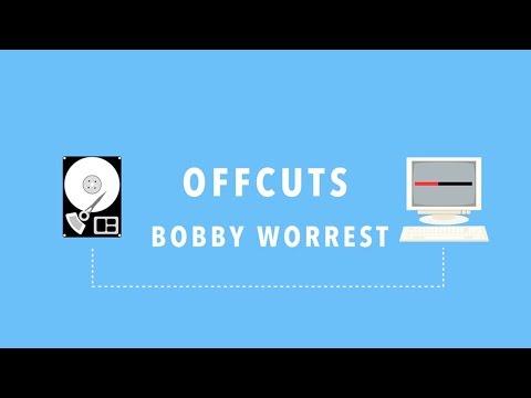 Offcuts Bobby Worrest