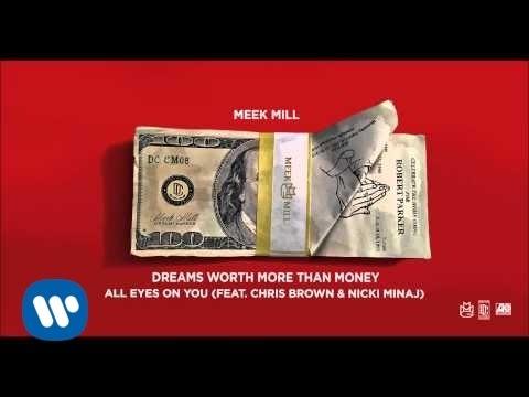 Meek Mill - All Eyes On You Feat. Chris Brown & Nicki Minaj (Official Audio)