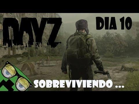 DayZ standalone gameplay español -- Dia 10 de supervivencia