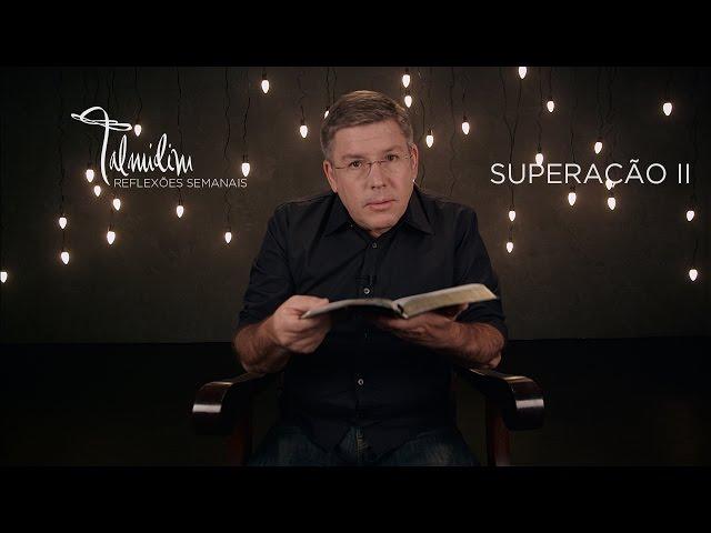 Ed René Kivitz - TALMIDIM 2014: #47 Superação II