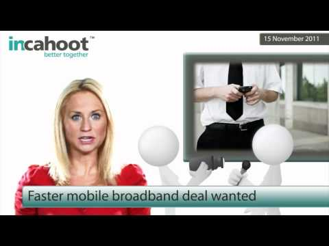 0 Faster mobile broadband deal wanted