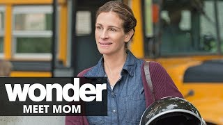 Wonder (2017 Movie) – Meet Mom (Julia Roberts)