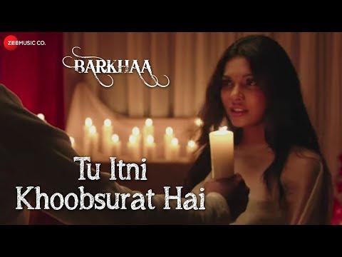 Tu Itni Khoobsurat Hai Full Video | Barkhaa | Rahat Fateh Ali Khan | Priyanshu & Sara Lorren video