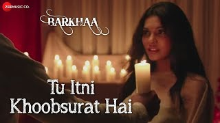 Download Tu Itni Khoobsurat Hai Full Video | Barkhaa| Rahat Fateh Ali Khan| Sara Lorren | Amjad Nadeem 3Gp Mp4