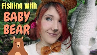 ASMR - BABY BEAR ~ Catching Fish w/ Your Bear Friend! | Water Sounds | Tapping | Mouth Sounds ~