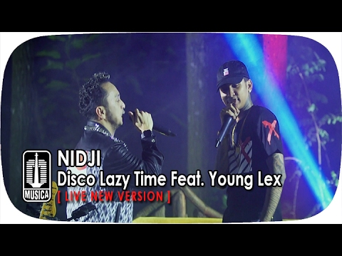 download lagu NIDJI  Feat. Young Lex - Disco Lazy TimeLive New Version gratis