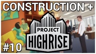 Life at the Top = Construction + Project Highrise [Beta] #10