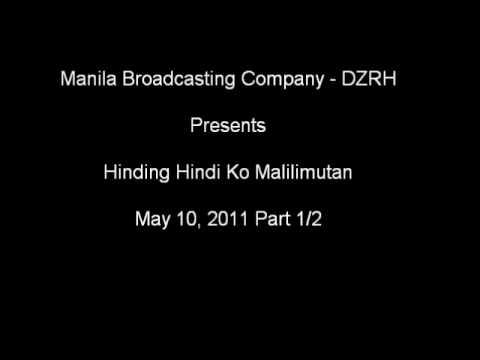 Hinding Hindi Ko Malilimutan - May 10, 2011 Part 1/2
