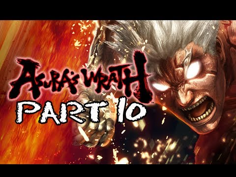Asura's Wrath Gameplay Walkthrough - Part 10 [Episode 10] Words of Wisdom Let's Play