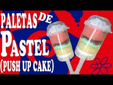 Paletas de Pastel (Push Up Cake) ¿COMO HACERLAS? ✿◕‿◕✿