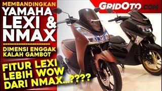 Komparasi Yamaha Lexi S & NMAX ABS l Gridoto