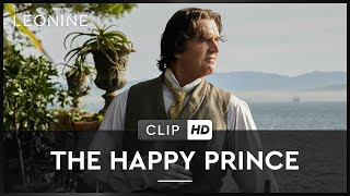 THE HAPPY PRINCE | Clip | HD | Offiziell | Kinostart: 24. Mai 2018