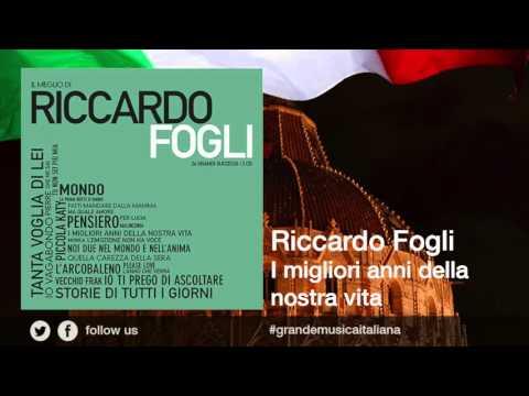 Riccardo Fogli - I migliori anni della nostra vita