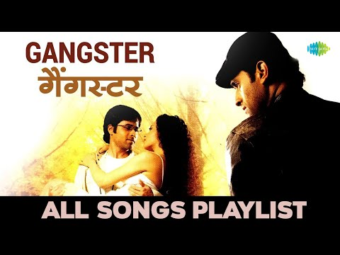 Gangster - Jukebox - Full Songs - Emraan Hashmi | Kangna Ranaut...