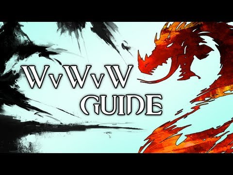 Guild Wars 2 - WvWvW Guide #1
