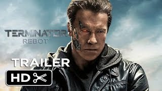 Terminator 6: Reboot (2019) Hindi Trailer | Arnold Schwarzenegger | James Cameron | Fan-made