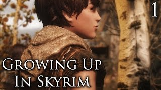Skyrim Mods: Growing Up In Skyrim (WIP) - Part 1