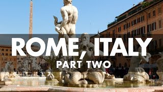 Rome Italy 2017 | Europe Travel (Part 2)