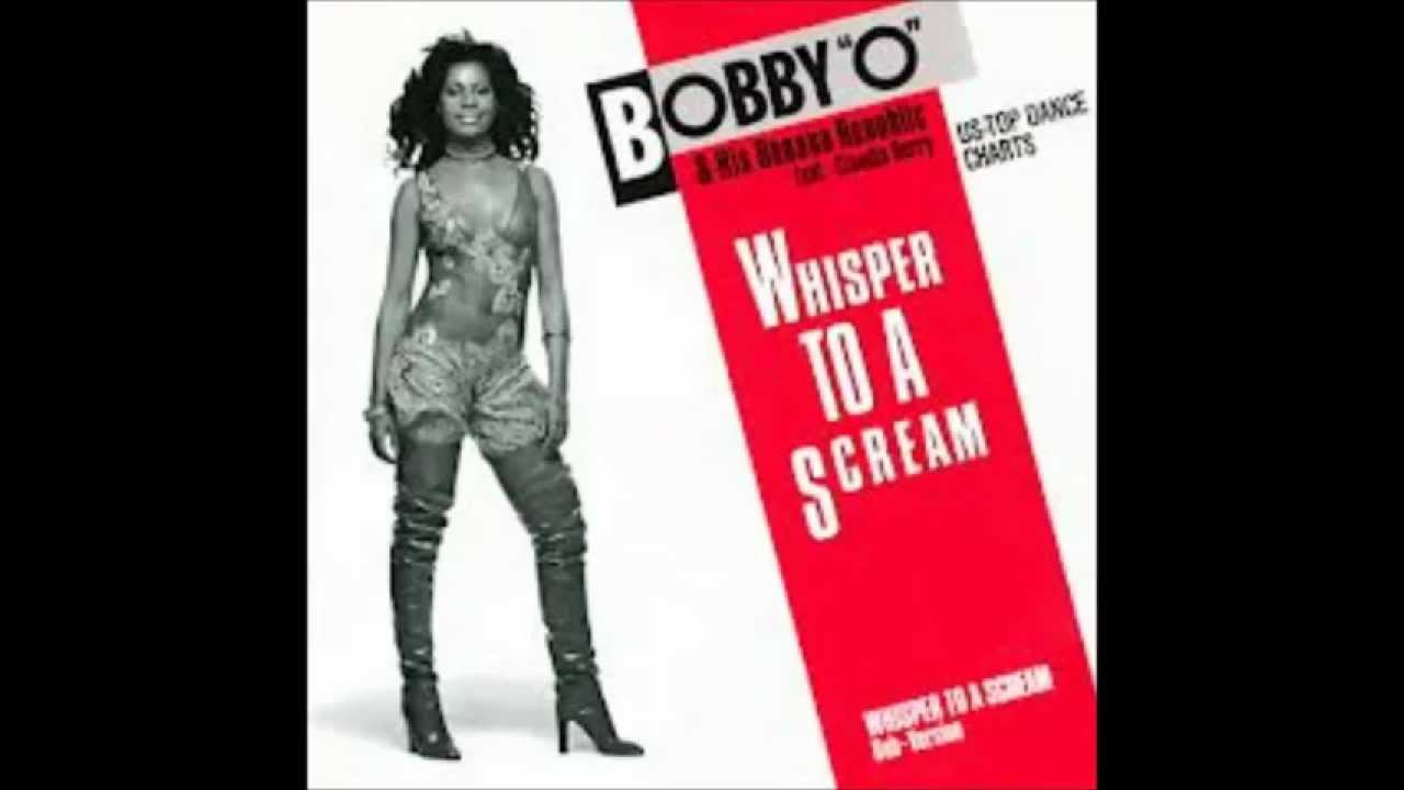 Bobby O With Claudja Barry Whisper To A Scream