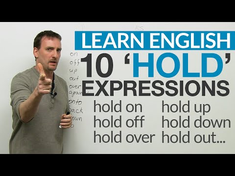 10 HOLD Phrasal Verbs: hold up, hold to, hold out…