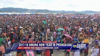 SUAB HMONG NEWS:  Highlight 2017-18 Hmong New Year in Phonsavan, Laos