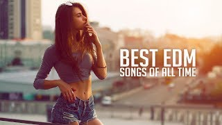 Best EDM Songs & Remixes Of All Time | Electro House Party Music Mix 2018