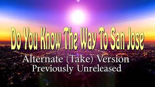 Burt Bacharach / Dionne Warwick ~ Do You Know The Way To San Jose / Previously Unreleased