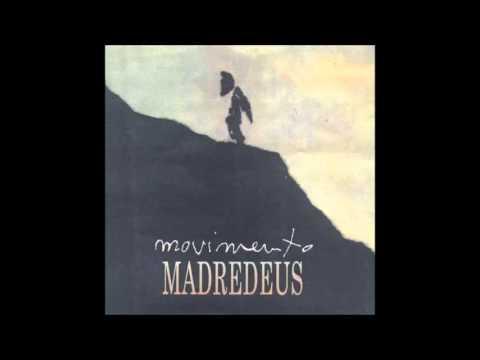 Madredeus - Anseio (Fuga Apressada)