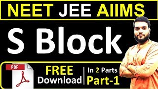 S Block  Full chapter in 2 Part Part1  NEET JEE AI