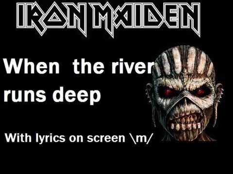 Iron Maiden - When The River Runs Deep