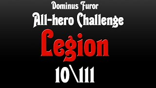 All-hero Challenge 10\111 | Legion Фурор философ  |