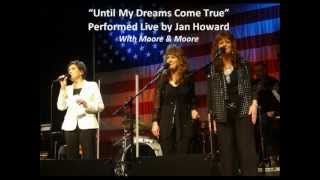Watch Jan Howard Until My Dreams Come True video