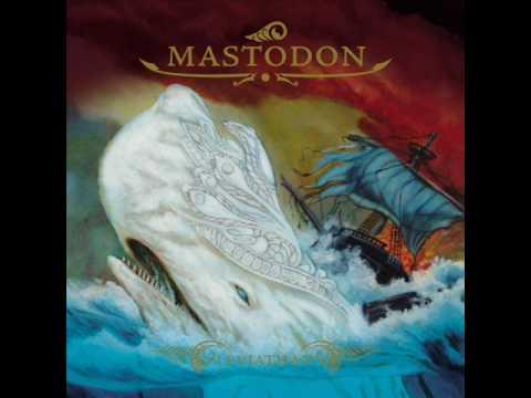 Mastodon - I Am Ahab