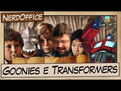Goonies E Nostalgia Transformers | Nerdoffice S05e11 video