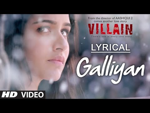Lyrical: Galliyan Full Song with Lyrics | Ek Villain | Ankit Tiwari | Sidharth Malhotra