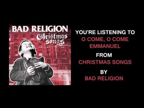 Bad Religion - O Come O Come Emmanuel