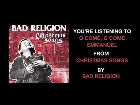 Bad Religion - O Come O Come Emmanuel